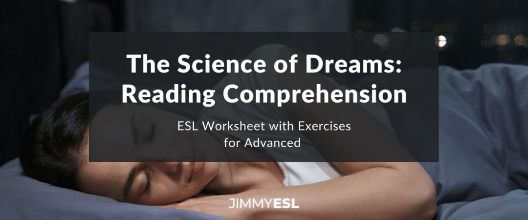 Reading Comprehension for Advanced - Topic: Dreams